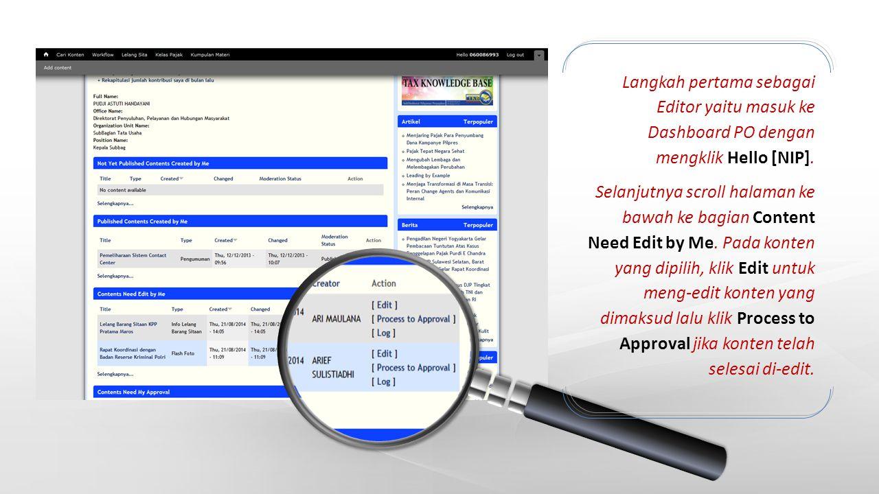 Langkah pertama sebagai Editor yaitu masuk ke Dashboard PO dengan mengklik Hello [NIP].